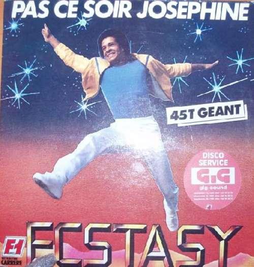 Ecstasy-Pas-Ce-Soir-Josephine-12-034-Maxi-Vinyl-Schallplatte-96257