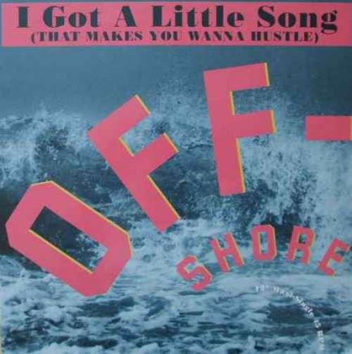 Off-Shore-I-Got-A-Little-Song-That-Makes-You-W-12-034-Vinyl-Schallplatte-49555