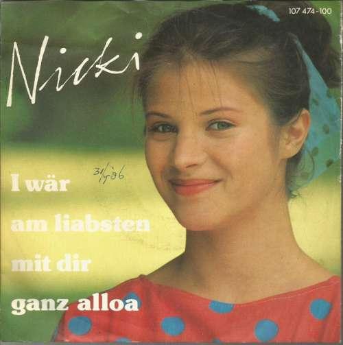 Nicki-I-Waer-Am-Liabsten-Mit-Dir-Ganz-Alloa-7-034-Vinyl-Schallplatte-10325