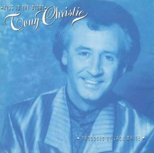 Tony-Christie-Kiss-In-The-Night-7-034-Single-Vinyl-Schallplatte-6347