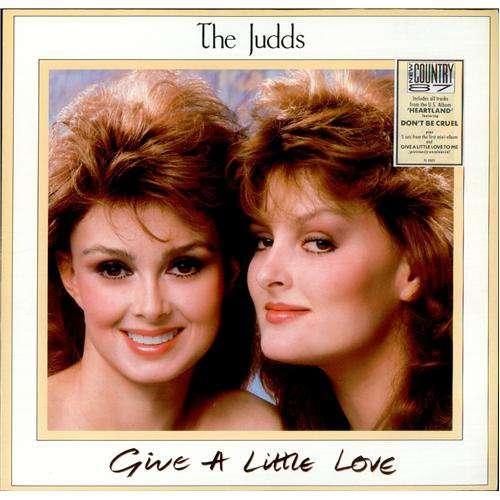 The-Judds-Give-A-Little-Love-LP-Vinyl-Schallplatte-68817