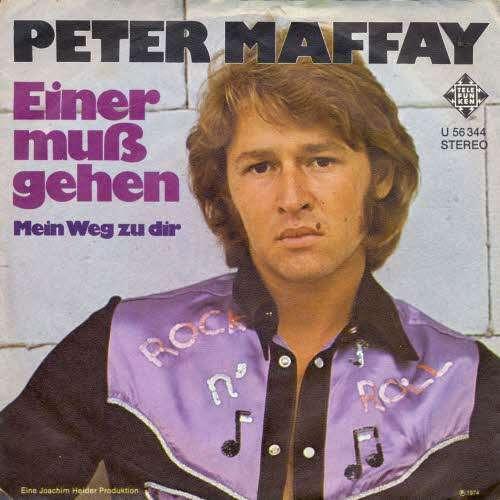 Peter-Maffay-Einer-Muss-Gehen-7-034-Single-Vinyl-Schallplatte-2660