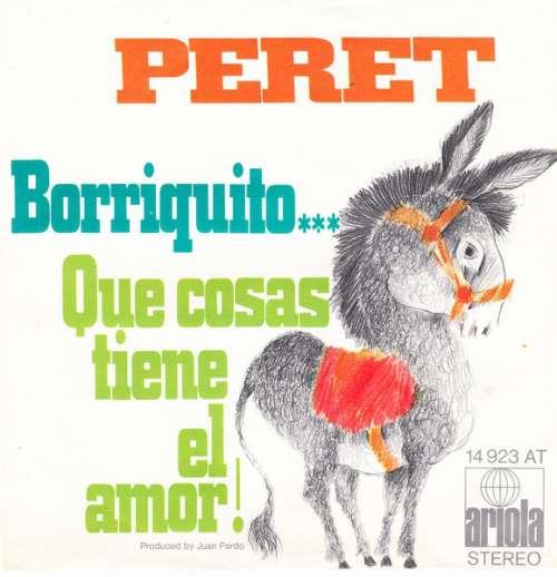 Peret-Borriquito-Que-Cosas-Tiene-El-Amor-7-034-Vinyl-Schallplatte-9912