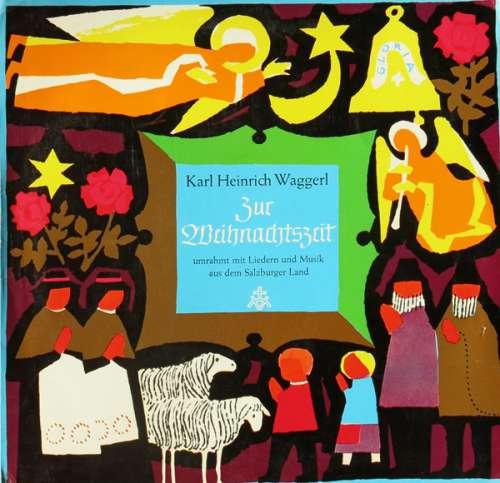 Karl-Heinrich-Waggerl-Zur-Weihnachtszeit-Umrah-Vinyl-Schallplatte-92483