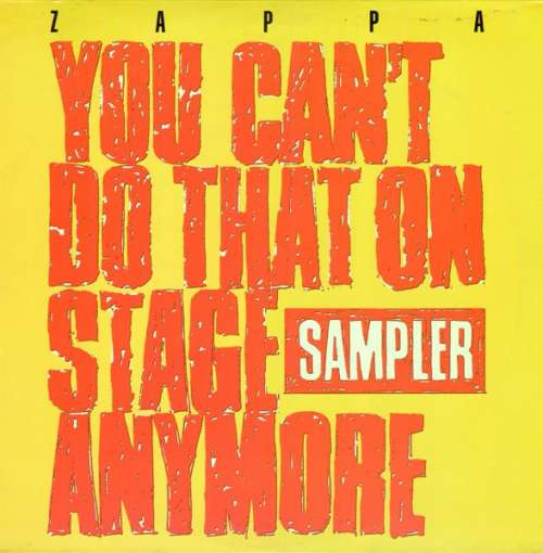 Zappa-You-Can-039-t-Do-That-On-Stage-Anymore-Samp-Vinyl-Schallplatte-89549
