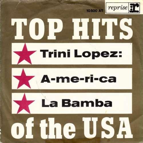 Trini-Lopez-A-me-ri-ca-La-Bamba-7-034-Single-M-Vinyl-Schallplatte-1890