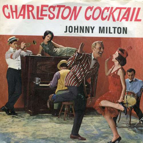Johnny-Milton-Charleston-Cocktail-No-2-7-034-Si-Vinyl-Schallplatte-10729