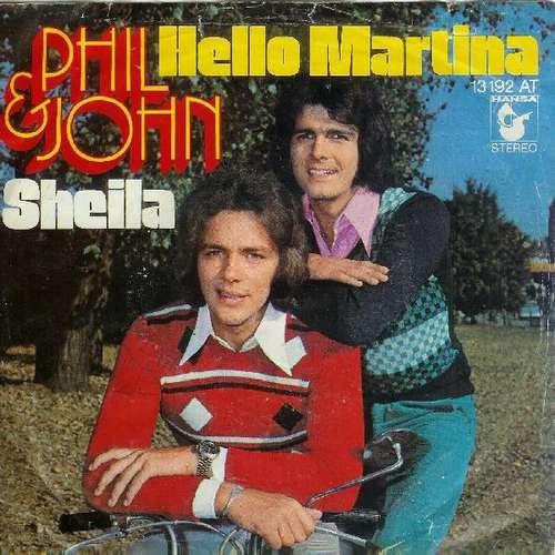 Phil-amp-John-Hello-Martina-Sheila-7-034-Single-Vinyl-Schallplatte-13241