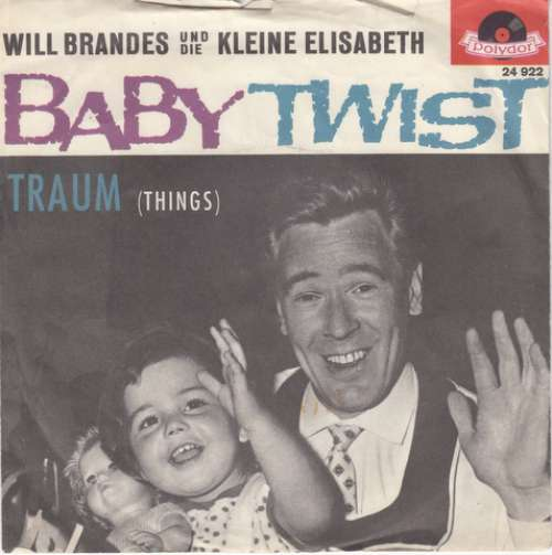 Will-Brandes-Und-Die-Kleine-Elisabeth-Baby-Twist-7-034-Vinyl-Schallplatte-4097