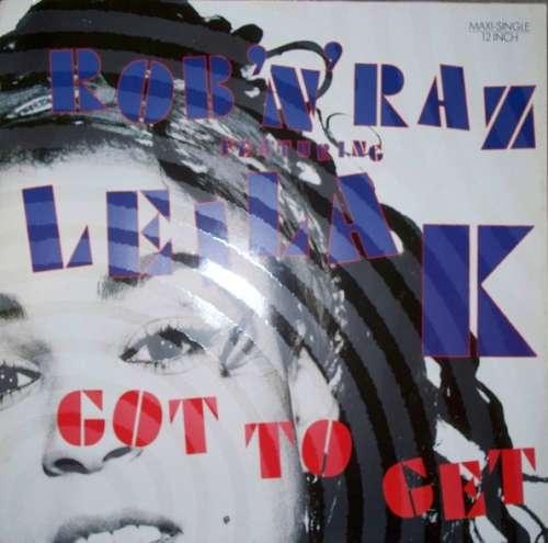 Rob-039-N-039-Raz-Featuring-Leila-K-Got-To-Get-12-034-Vinyl-Schallplatte-114777