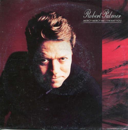Bild Robert Palmer - Mercy Mercy Me / I Want You (7, Single) Schallplatten Ankauf