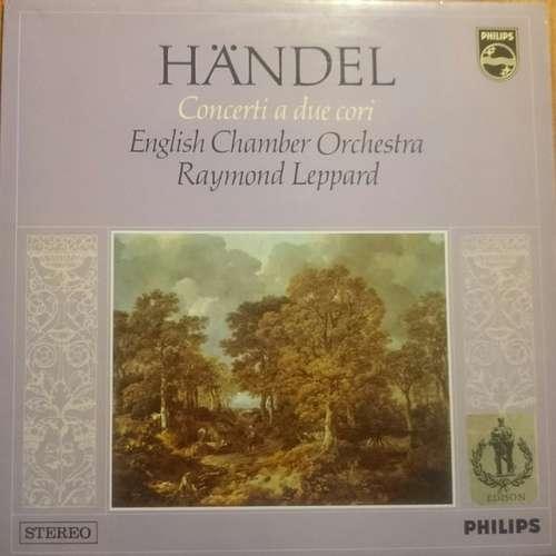 Bild Händel*, English Chamber Orchestra, Leslie Pearson, Raymond Leppard - Concerti A Due Cori (LP) Schallplatten Ankauf