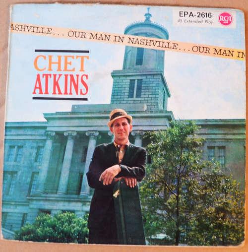 Bild Chet Atkins - Our Man In Nashville (7, EP) Schallplatten Ankauf