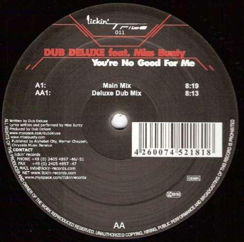 Bild Dub Deluxe Feat. Miss Bunty - You're No Good For Me (12) Schallplatten Ankauf