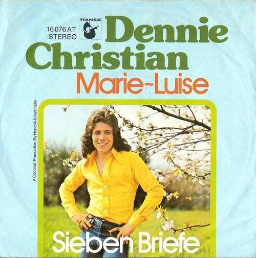 Bild Dennie Christian - Marie-Luise / Sieben Briefe (7, Single) Schallplatten Ankauf