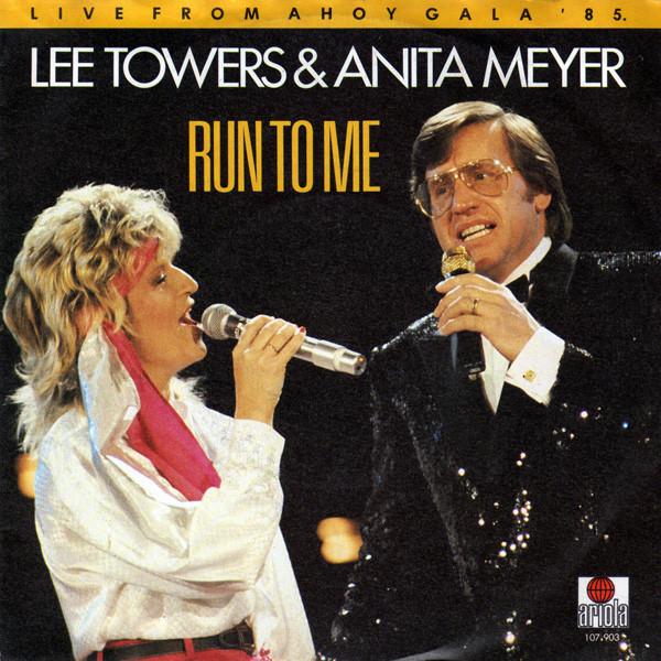 Bild Lee Towers & Anita Meyer - Run To Me (7, Single) Schallplatten Ankauf