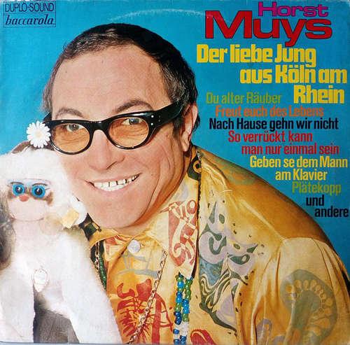 Bild Horst Muys - Der Liebe Jung Aus Köln Am Rhein (LP) Schallplatten Ankauf