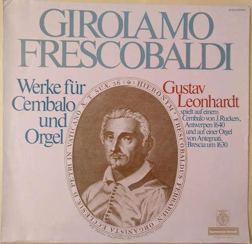 Bild Girolamo Frescobaldi, Gustav Leonhardt - Werke Für Cembalo Und Orgel (LP) Schallplatten Ankauf