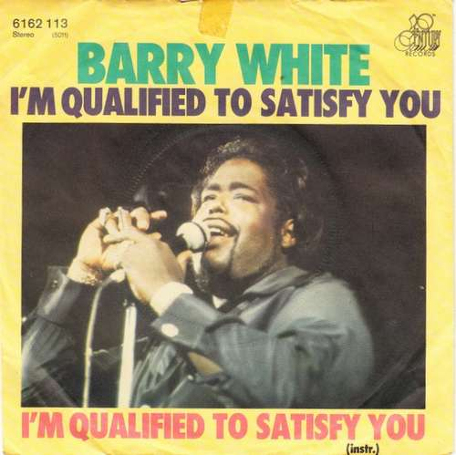 Bild Barry White - I'm Qualified To Satisfy You (7, Single) Schallplatten Ankauf