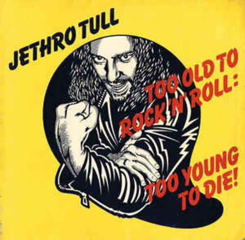 Bild Jethro Tull - Too Old To Rock N' Roll: Too Young To Die! (LP, Album, Gat) Schallplatten Ankauf