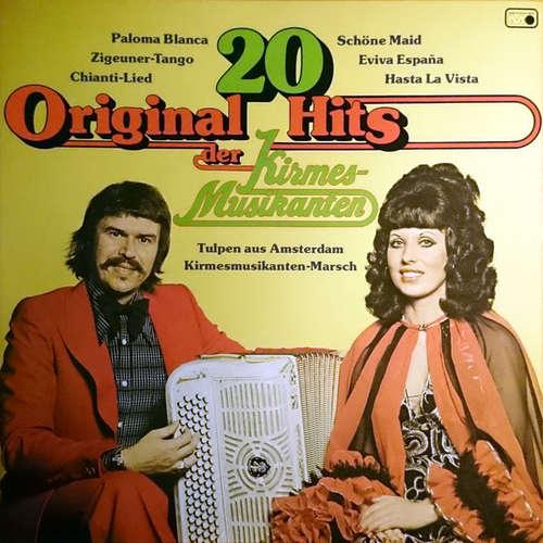 Cover zu Die Kirmesmusikanten* - 20 Original Hits Der Kirmesmusikanten (LP, Comp) Schallplatten Ankauf