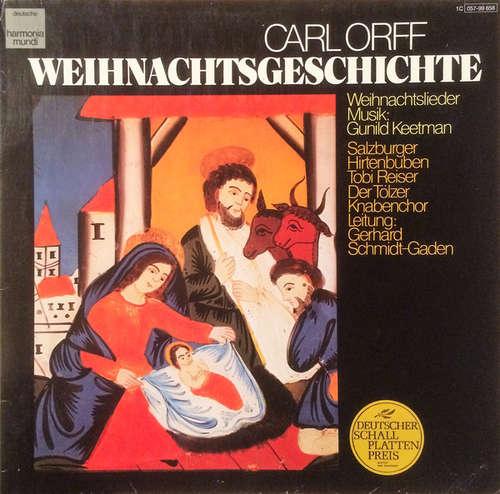 Cover Carl Orff, Gunild Keetman - Weihnachtsgeschichte, Weihnachtslieder (LP, Comp, RE, Gat) Schallplatten Ankauf