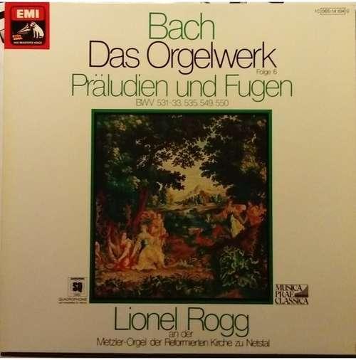 Bild Bach*, Lionel Rogg - Das Orgelwerk Folge 6: Präludien Und Fugen (LP, Album, Quad) Schallplatten Ankauf