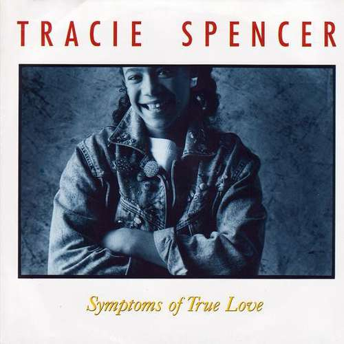 Bild Tracie Spencer - Symptoms Of True Love (7, Single) Schallplatten Ankauf