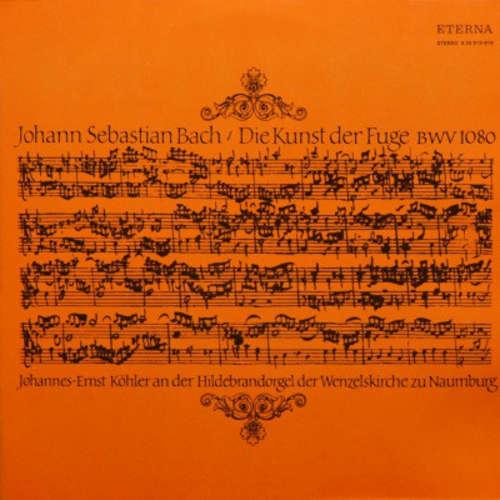Cover Johann Sebastian Bach - Johannes-Ernst Köhler - Die Kunst Der Fuge BWV 1080 (2xLP, RP) Schallplatten Ankauf