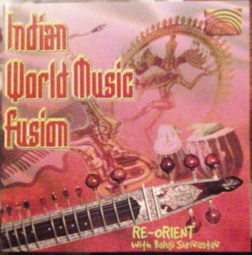 Cover Re-orient With Baluji Shrivastav - Indian World Music Fusion (CD) Schallplatten Ankauf
