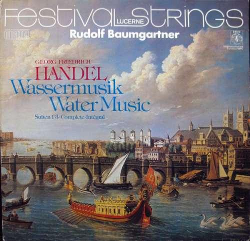 Cover zu Georg Friedrich Händel, Festival Strings Lucerne, Rudolf Baumgartner - Wassermusik / Water Music - Suiten 1-3 • Complete • Intégral (LP) Schallplatten Ankauf
