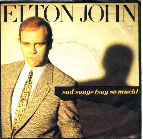 Bild Elton John - Sad Songs (Say So Much) (7, Single) Schallplatten Ankauf