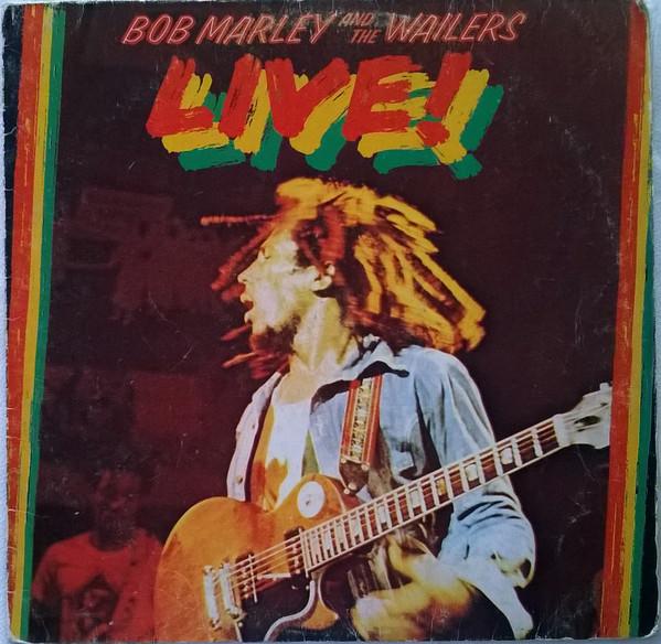 Cover zu Bob Marley And The Wailers* - Live! (LP, Album, RE) Schallplatten Ankauf