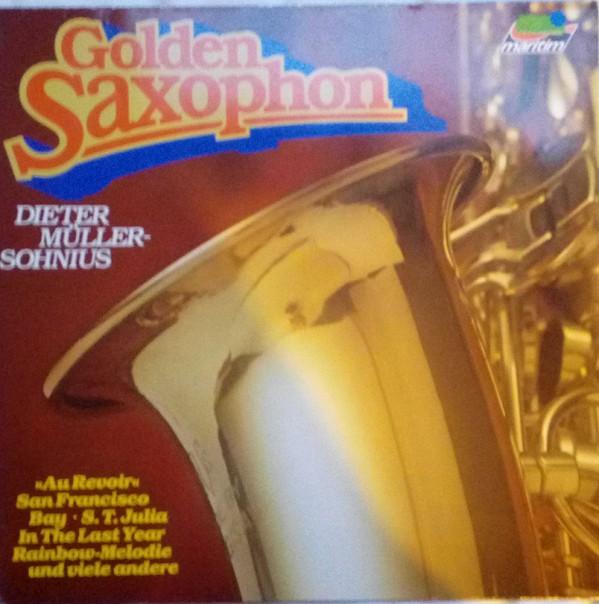 Cover zu Dieter Müller-Sohnius - Golden Saxophon (LP, Album) Schallplatten Ankauf