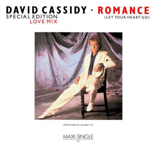 Bild David Cassidy - Romance (Let Your Heart Go) - Special Edition (12, Maxi) Schallplatten Ankauf