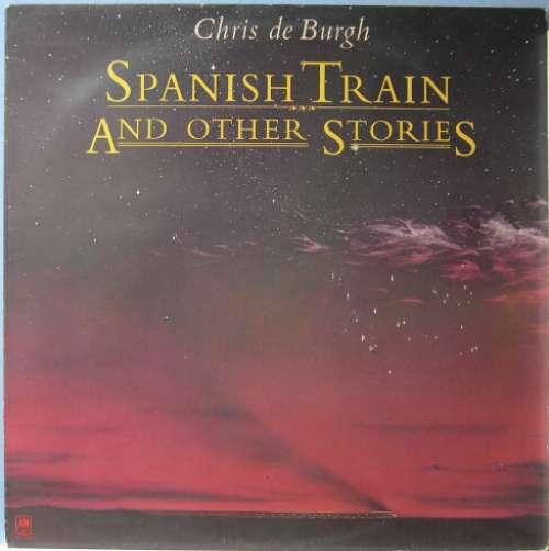 Cover Chris de Burgh - Spanish Train And Other Stories (LP, Album, RE) Schallplatten Ankauf