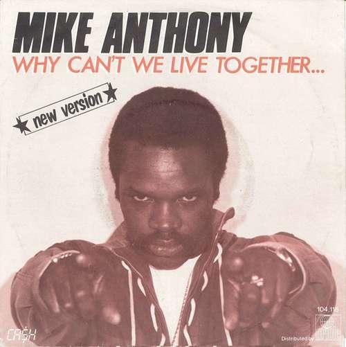 Bild Mike Anthony - Why Can't We Live Together... ★New Version★ (7, Single) Schallplatten Ankauf