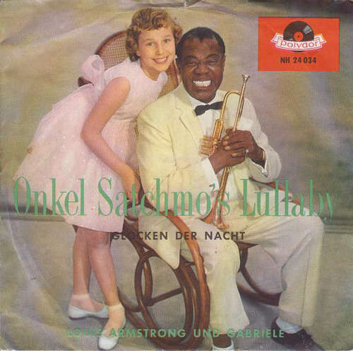 Cover zu Louis Armstrong Und Gabriele - Onkel Satchmo's Lullaby (7, Single) Schallplatten Ankauf