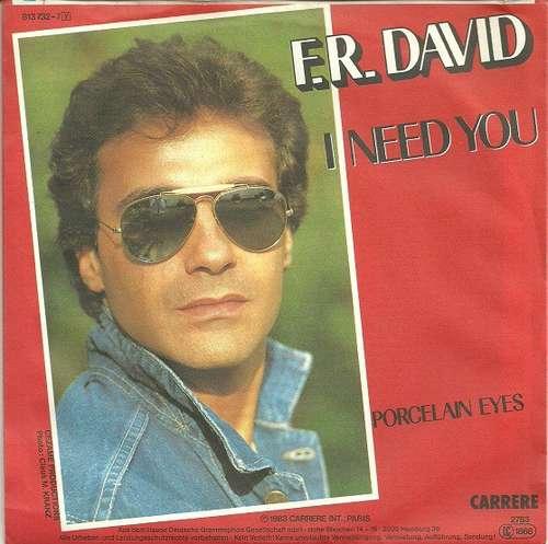 Bild F.R. David - I Need You (7, Single) Schallplatten Ankauf
