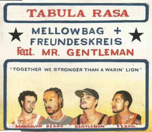 Cover Mellowbag + Freundeskreis Feat. Mr. Gentleman* - Tabula Rasa (CD, Maxi) Schallplatten Ankauf