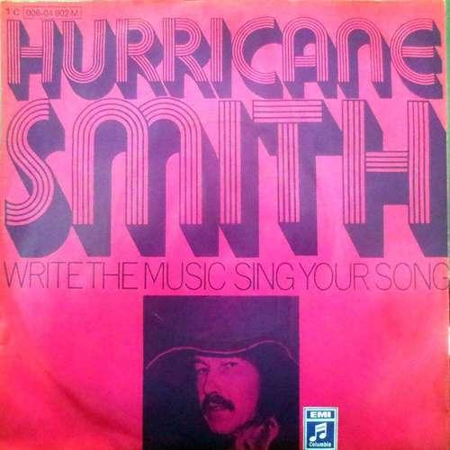 Bild Hurricane Smith - Write The Music Sing Your Song  (7, Single) Schallplatten Ankauf