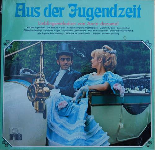 Bild Various - Aus Der Jugendzeit - Lieblingsmelodien Von Anno Dazumal (2xLP, Comp) Schallplatten Ankauf