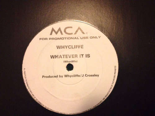 Cover Whycliffe - Whatever It Is (12, S/Sided, Promo) Schallplatten Ankauf