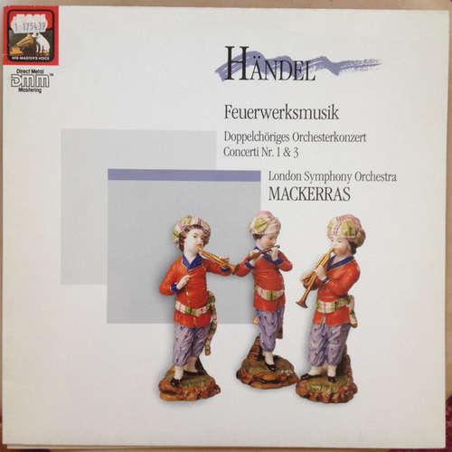 Bild Händel*, Mackerras*, London Symphony Orchestra* - Feuerwerksmusik - Doppelchöriges Orchesterkonzert Concerti Nr. 1 & 3  (LP, DMM) Schallplatten Ankauf