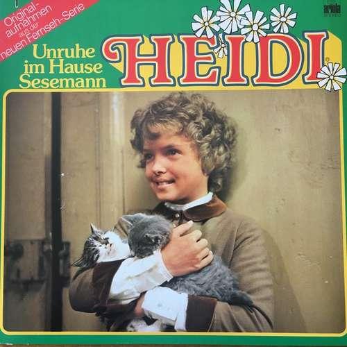 Bild Irene Rodrian, Helmut Kissel, Uta Geiger-Berlet - Heidi - Unruhe Im Hause Sesemann (LP) Schallplatten Ankauf