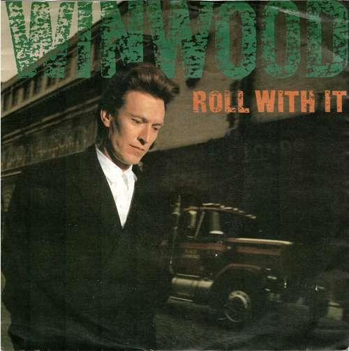 Bild Steve Winwood - Roll With It (7, Single) Schallplatten Ankauf