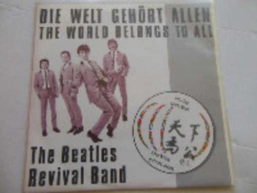 Cover The Beatles Revival Band - Die Welt Gehört Allen (7) Schallplatten Ankauf