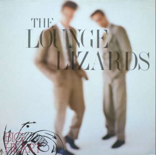 Cover Lounge Lizards - Big Heart (LP, Album) Schallplatten Ankauf