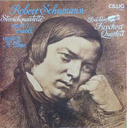 Bild Joachim-Koeckert-Quartett - Robert Schumann Streichquartette op. 41/1 a-Moll. op. 41/3 A-Dur (LP, Album) Schallplatten Ankauf