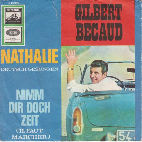 Bild Gilbert Becaud* - Nathalie / Nimm Dir Doch Zeit (7, Single) Schallplatten Ankauf